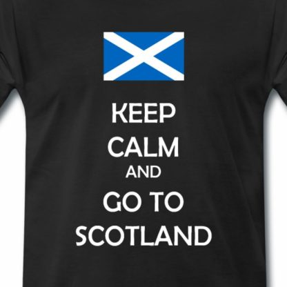 Keep calm and go to Scotland