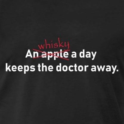A whisky a day keeps the doctor away