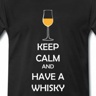 Keep calm and have a whisky